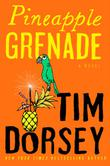 PINEAPPLE GRENADE by Tim Dorsey