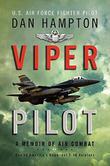 VIPER PILOT by Dan Hampton