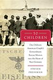 50 CHILDREN by Steven Pressman
