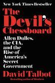 THE DEVIL'S CHESSBOARD by David Talbot