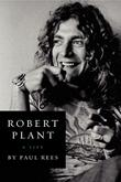 ROBERT PLANT by Paul Rees