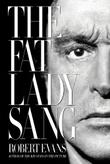 THE FAT LADY SANG by Robert Evans