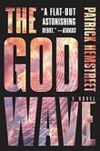THE GOD WAVE by Patrick Hemstreet