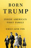 BORN TRUMP by Emily Jane Fox