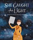 SHE CAUGHT THE LIGHT