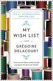 MY WISH LIST by Grégoire Delacourt
