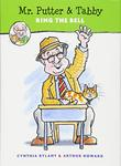 MR. PUTTER & TABBY RING THE BELL by Cynthia Rylant