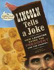 LINCOLN TELLS A JOKE by Kathleen Krull
