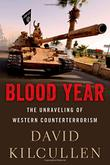 BLOOD YEAR by David Kilcullen