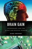 BRAIN GAIN by Marc Prensky