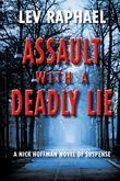 ASSAULT WITH A DEADLY LIE