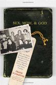 Cover art for SEX, MOM, AND GOD