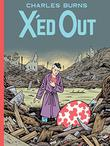 X'ED OUT by Charles Burns