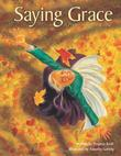 SAYING GRACE by Virginia Kroll
