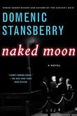 NAKED MOON by Domenic Stansberry