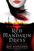 RED MANDARIN DRESS by Qiu Xiaolong
