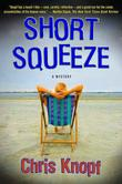 SHORT SQUEEZE by Chris Knopf