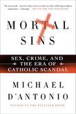 MORTAL SINS by Michael D'Antonio