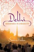 DELHI by Sam Miller