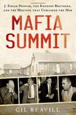 MAFIA SUMMIT by Gil Reavill