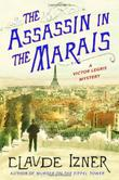 THE ASSASSIN IN THE MARAIS by Claude Izner