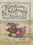 TUMTUM & NUTMEG by Emily Bearn