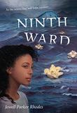NINTH WARD by Jewell Parker Rhodes