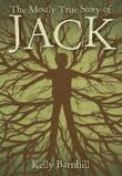 Cover art for THE MOSTLY TRUE STORY OF JACK