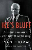 IKE'S BLUFF by Evan Thomas