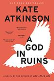 A GOD IN RUINS by Kate Atkinson