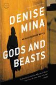 GODS AND BEASTS by Denise Mina