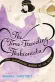 THE TIME-TRAVELING FASHIONISTA AND CLEOPATRA, QUEEN OF THE NILE by Bianca Turetsky