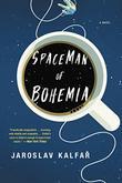 SPACEMAN OF BOHEMIA by Jaroslav Kalfar