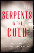 SERPENTS IN THE COLD