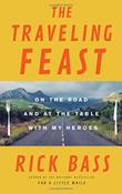 THE TRAVELING FEAST by Rick Bass