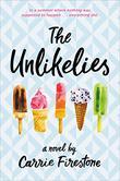 THE UNLIKELIES by Carrie Firestone
