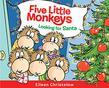 FIVE LITTLE MONKEYS LOOKING FOR SANTA