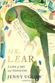 MR. LEAR by Jenny Uglow