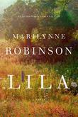 LILA by Marilynne Robinson