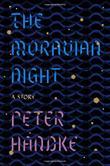 THE MORAVIAN NIGHT