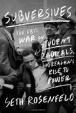 SUBVERSIVES by Seth Rosenfeld