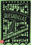 QUESADILLAS