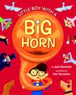 LITTLE BOY WITH A BIG HORN by Jack Bechdolt