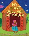 Cover art for MY HEART WILL NOT SIT DOWN