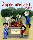 THE APPLE ORCHARD RIDDLE by Margaret McNamara