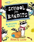 Cover art for SCHOOL FOR BANDITS