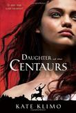 Cover art for DAUGHTER OF THE CENTAURS