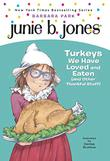 TURKEYS WE HAVE LOVED AND EATEN (AND OTHER THANKFUL STUFF) by Barbara Park