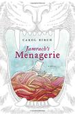Cover art for JAMRACH'S MENAGERIE