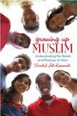 GROWING UP MUSLIM
